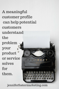 Create a meaningful customer profile